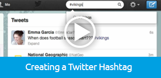 Click to play tutorial on Creating a Twitter Hashtag
