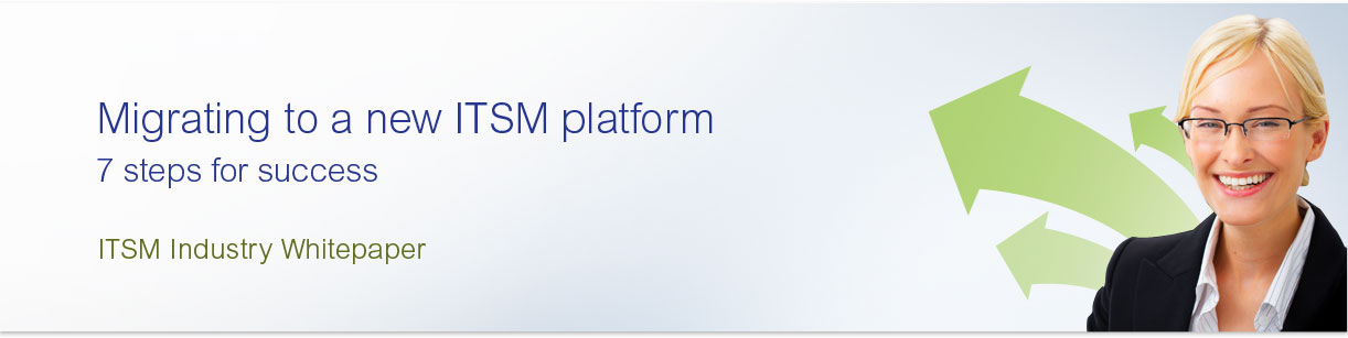 Migrating to a new ITSM platform
