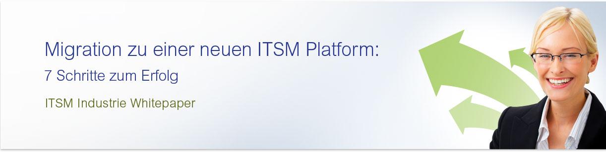 Migration zu einer neuen ITSM Platform:  7 Schritte zum Erfolg
