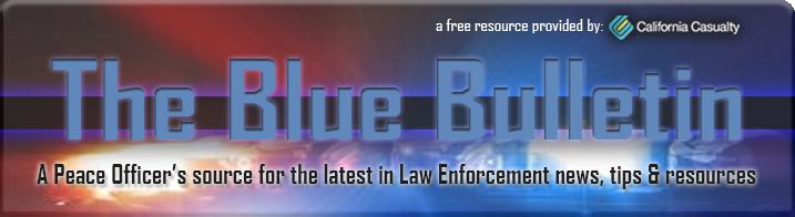 Blue Bulletin - Peace Officer Newsletter