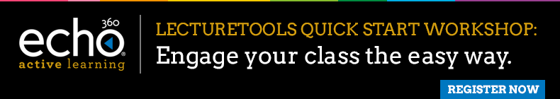 Register here for the LectureTools Quick Start Workshop