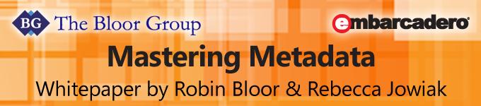 Mastering Metadata by Robin Bloor & Jessica Jowiak