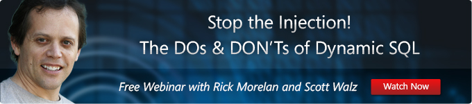 Stop the Injection! The DOs and DON'Ts of Dynamic SQL.