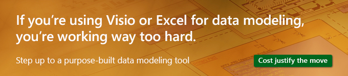 Using Visio or Excel For Data Modeling? You Are Working Way Too Hard
