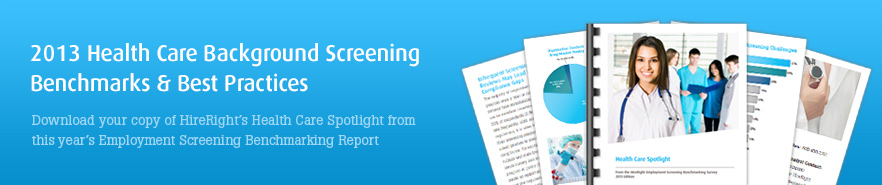 2013 Health Care Background Screening Report