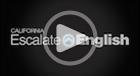 Play California Escalate English Video