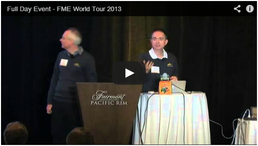 FME World Tour 2013 Recorded Presentations