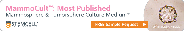 MammoCult™: Most Published Mammosphere & Tumorsphere Culture Medium (Commercially Available) FREE Sample Request