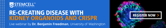 Register for a live webinar discussing 'Re-Creating Disease with Kidney Organoids and CRISPR'