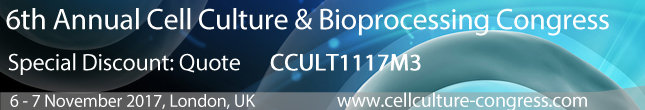 6th Annual Cell Culture & Bioprocessing Congress - Special Discount Code: CCULT1117M3