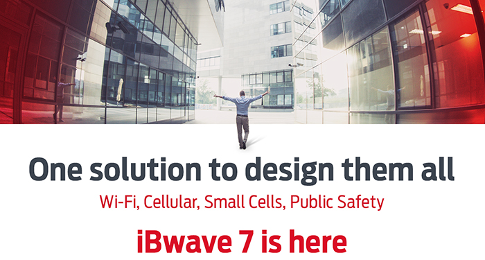 One solution to design them all! Wi-Fi, Cellular, Small Cells, Public Safety. iBwave 7 is here.