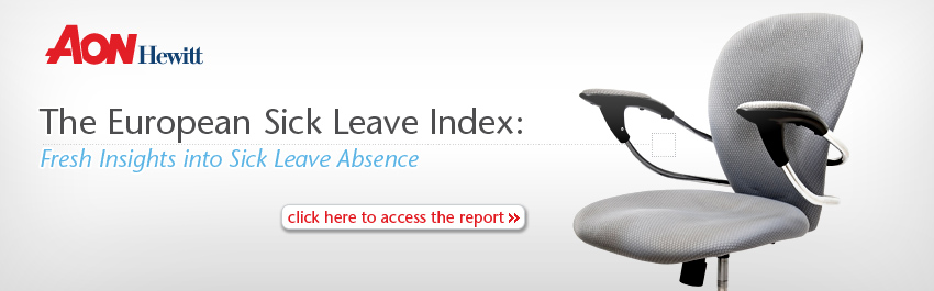 Aon Hewitt - The European Sick Leave Index: Fresh Insights into Sick Leave Absence