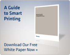 A Guide to Smart Printing. Download Our Free White Paper Now »