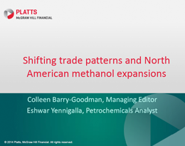 Shifting trade patterns and North American methanol expansions