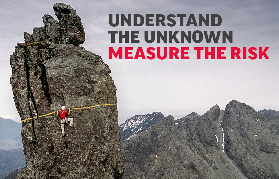 Understand the Unknown. Measure the Risk.