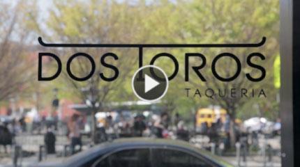 Dos Toros Taqueria Video