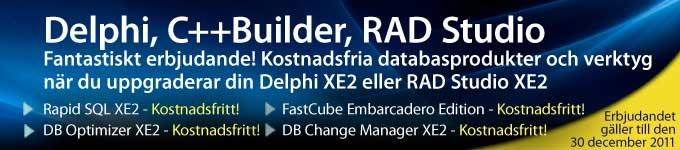 Fantastiskt erbjudande! Uppgradera till C++Builder XE2 och få databasverktyg utan extra kostnad! Erbjudandet gäller till den 30 december 2011.