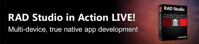 RAD Studio in Action LIVE!