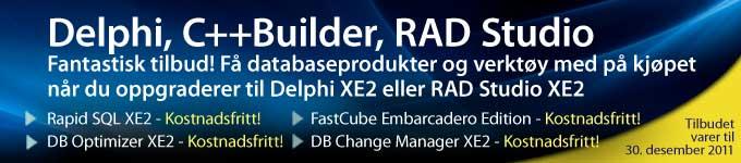 Fantastisk tilbud! Få databaseprodukter og verktøy med på kjøpet når du oppgraderer til Delphi XE2 eller RAD Studio XE2