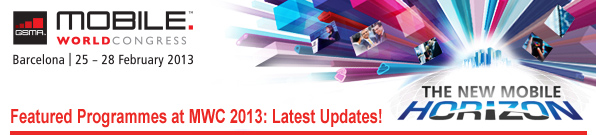 Featured Programmes at MWC 2013: Latest Updates!
