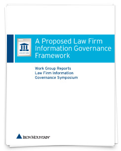 A Proposed Law Firm Information Governance Framework