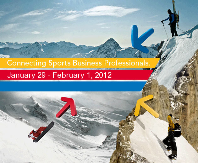 Connecting Sports Business Professionals. January 29 – February 1, 2012