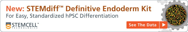 New: STEMdiff™ Definitive Endoderm Kit. For Easy, Standardized hPSC Differentiation