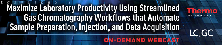 On-Demand webinar: Maximize Laboratory Productivity Using Streamlined Gas Chromatography Workflows that Automate Sample Preparation, Injection, and Data Acquisition