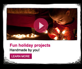 Fun holiday projects, handmade by you
