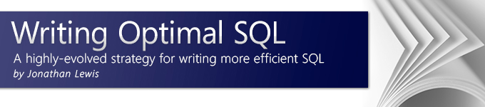Writing Optimal SQL - A highly-evolved strategy for writing more efficient SQL
