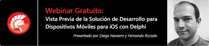 Webinar Gratuito: Vista Previa de la Solución de Desarrollo para Dispositivos Móviles para iOS con Delphi