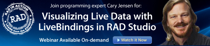 Webinar Available On-demand: Visualizing Live Data with LiveBindings in RAD Studio