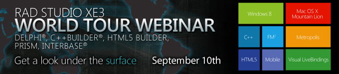 RAD Studio XE3 World Tour Webinar September 10th - Register Now