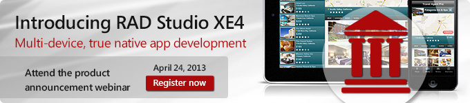 Introducing RAD Studio XE4 - Multi-device, true native app development