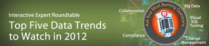 Expert Roundtable: Top Five Data Trends to Watch in 2012