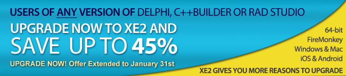 Users of any version of Delphi, C++Builder or RAD Studio - Upgrade now to XE2 and save up to 45%
