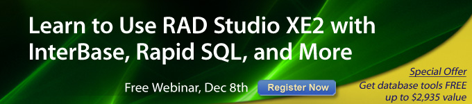 Learn to use RAD Studio XE2 with InterBase, Rapid SQL, and more