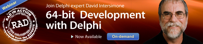 On-demand Webinar: 64-bit Development with Delphi - Now Available