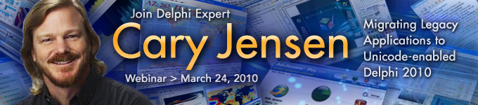 Join Delphi Expert Cary Jensen