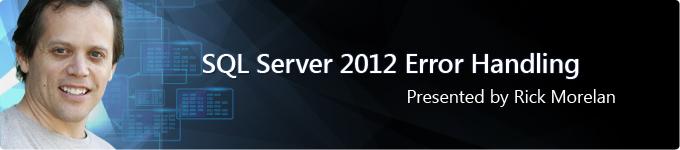 Rick Morelan SQL Server Error Handling
