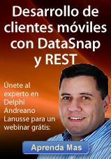 Desarrollo de clientes moviles con DataSnap y REST