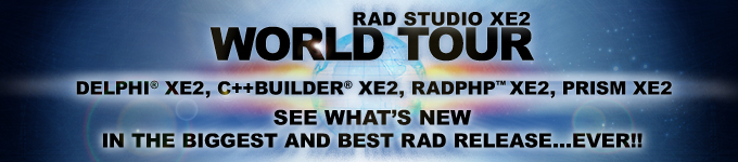 RAD Studio XE2 World Tour - See what's new in the biggest and best RAD release...ever!!