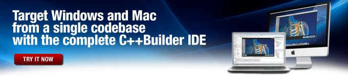 Target Windows and Mac from a single codebase with the complete C++Builder IDE - Try it now