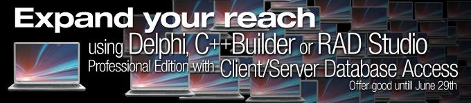 Expand your reach using Delphi, C++Builder or RAD Studio