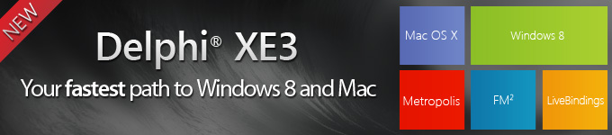 Delphi XE3 - Your fastest path to Windows 8 and Mac