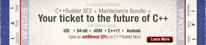 C++Builder XE2 + Maintenance Bundle = Your ticket to the future of C++ --> Learn More