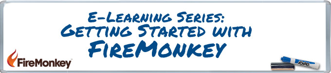 e-Learning Series: Getting Started with FireMonkey