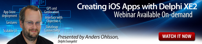 Creating iOS Apps with Delphi XE2 - Watch Replay Now