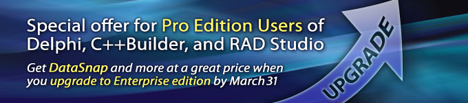 Special offer for Pro Edition Users of Delphi, C++Builder and RAD Studio