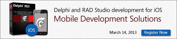 Delphi and RAD Studio development for iOS - Mobile Development Solutions - March 14, 2013